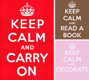 Keep calm ... Das Original und zwei seiner Abwandlungen