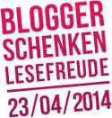 Blogger schenken Lesefreude am 23.04.2014
